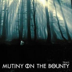 Mutiny On The Bounty - Trials